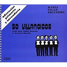 50 Villancicos para Dos Voces Iguales o Flautas Dulces (RM Pedag.Educacion)