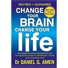 Change Your Brain, Change Your Life by Daniel G Amen (1998-07-30)