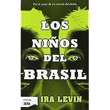LOS NIÑOS DEL BRASIL (B DE BOLSILLO)