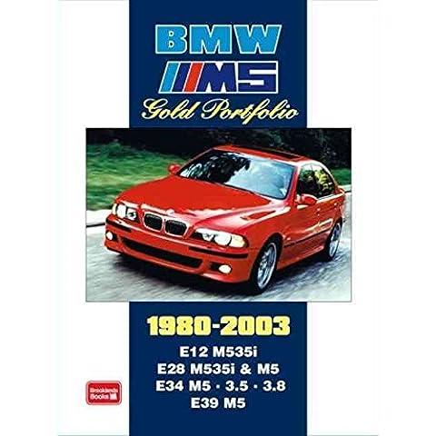 [BMW M5 Gold Portfolio 1980-2003: E12 M535i.E28 M535i and M5. E34 M5.3.5 3. E39 M5] (By: R. M. Clarke) [published: February,
