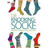Die Knooking-Socke: Socken häkeln wie gestrickt