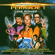 Traumschiff Surprise Periode 1 Die Songs by (T)raumschiff Surprise-Periode 1-Die Songs (2004)