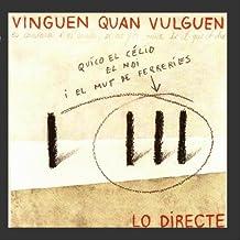 Vinguen Quan Vulguen by Quèço el Cè}io el Noi i el Mut de Ferrer?s (2009-04-08)