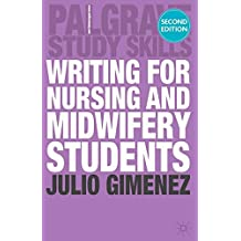 Writing for Nursing and Midwifery Students (Palgrave Study Skills)