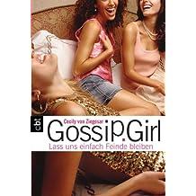 Gossip Girl - Lass uns einfach Feinde bleiben (Die Gossip Girl-Serie 8)