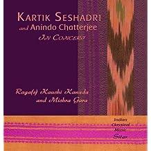 Kartik Seshadri and Anindo Chatterjee: In Concert by Kartik Seshadri and Anindo Chatterjee