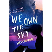 We Own the Sky: An Urban Fantasy Musician Romance (The Muse Chronicles Book 1) (English Edition)