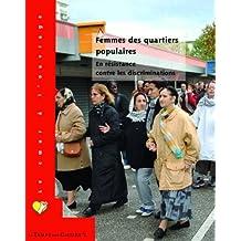 Femmes des quartiers populaires : En résistance contre les discriminations