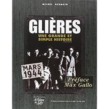 """Glières : """"Une grande et simple histoire"""" Mars 1944"""