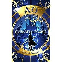 AO: Die komplette Trilogie in einem Band (Der Fantasy-Erfolg zum Sonderpreis) (German Edition)