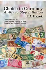 Choice in Currency: A Way to Stop Inflation (LvMI) (English Edition) Versión Kindle