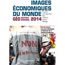 Images économiques du monde 2014: Les pays développés à l'épreuve de la désindustrialisation