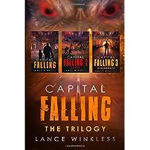CAPITAL FALLING - THE TRILOGY: Books 1-3