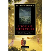 The Cambridge Companion to Utopian Literature (Cambridge Companions to Literature)