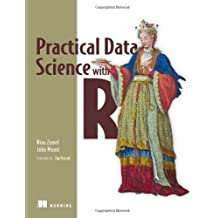 Practical Data Science with R 1st (first) by Zumel, Nina, Mount, John (2014) Paperback