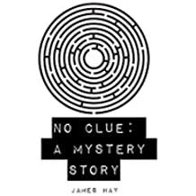 No Clue: A Mystery Story (English Edition)