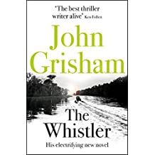 The Whistler: The Number One Bestseller (English Edition)