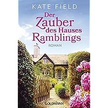 Der Zauber des Hauses Ramblings: Roman (German Edition)