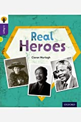 Oxford Reading Tree inFact: Level 11: Real Heroes Paperback
