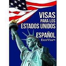 Visas para los Estados Unidos - ExecVisa: Español - 6 maneras para mantenerse en los EE.UU de forma permanente (Green Card) - 8 maneras de trabajar o hacer negocios legalmente en los EE.UU