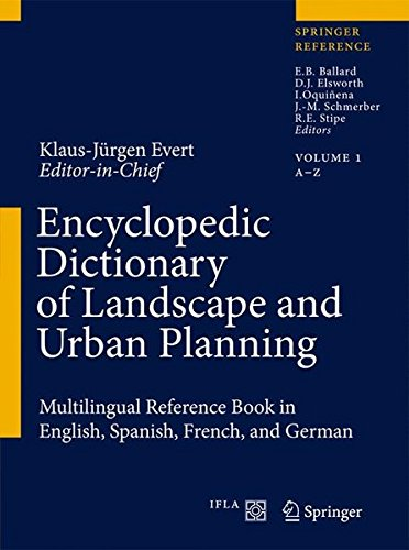 Descargar Libro Encyclopedic Dictionary of Landscape and Urban Planning: Multilingual Reference Book in English, Spanish, French and German: Multilingual Reference in English, Spanish, French and German de Klaus-Jürgen Evert