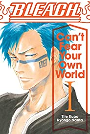 Bleach: Can't Fear Your Own World, Vol. 1 (Volum
