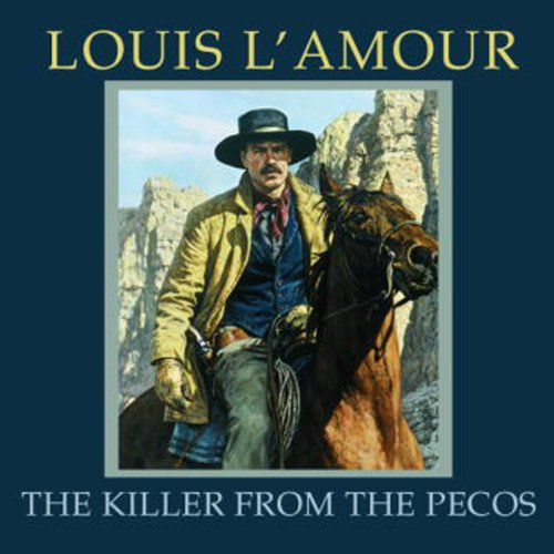 The Killer from the Pecos (Dramatized)  Audiolibri