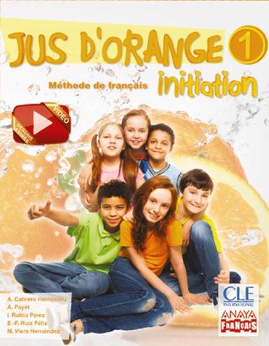 Jus d ' orange 1 Initiation (Anaya Français)