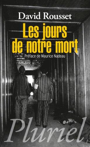 Descargar Libro Les jours de notre mort de David Rousset