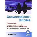 Conversaciones difíciles: Cómo afrontar situaciones complicadas para no arruinar las relaciones