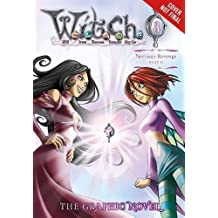 W.I.T.C.H. Part 2, Vol. 3: Nerissa's Revenge (W.I.T.C.H.: The Graphic Novel, Band 6)