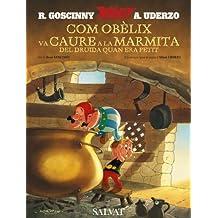 Com Obèlix va caure a la marmita del druida quan era petit (català): Comment Obélix est tombé dans la marmite du Druide quand il était petit (Catalá - ... 10 Anys - Astèrix - La Col·Lecció Clàssica)
