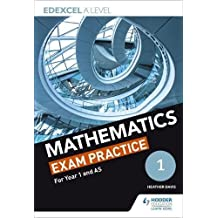 Edexcel Year 1/AS Mathematics Exam Practice (Edexcel a Level)