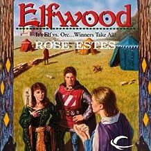 Elfwood: Castle Elfwood, Book 1