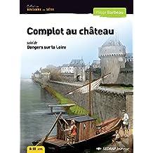 Roman Histoire en tte Complot au chteau Cycle 3 (Le roman )