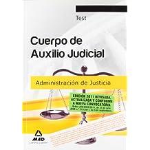 Cuerpo De Auxilio Judicial De La Administración De Justicia. Test (Justicia (estatal) (mad))