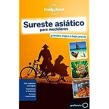 Sureste asiático para mochileros (Lonely Planet-Guías de país, Band 1)