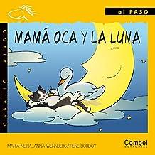 Mamá oca y la luna (Caballo alado)