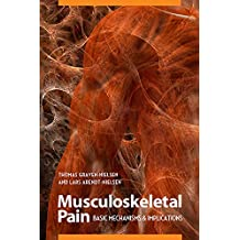 Musculoskeletal Pain: Basic Mechanisms & Implications
