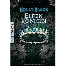 Elfenkönigin (Elfen-Trilogie, Band 2)