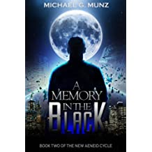 A Memory in the Black (The New Aeneid Cycle Book 2) (English Edition)