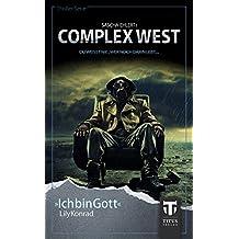 Complex West: Ich bin Gott