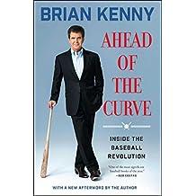 Ahead of the Curve: Inside the Baseball Revolution