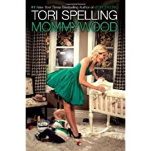 Mommywood by Spelling, Tori (2009) Hardcover