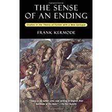 SENSE OF AN ENDING 2E: Studies in the Theory of Fiction (Bryn Mawr)