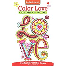[(Color Love Coloring Book : Perfectly Portable Pages)] [By (author) Thaneeya Mcardle] published on (September, 2015)