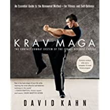 Krav Maga: An Essential Guide to the Renowned Method--for Fitness and Self-Defense (English Edition)