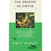 The Origins of Virtue (Penguin Press Science) by Matt Ridley (1997-10-30)