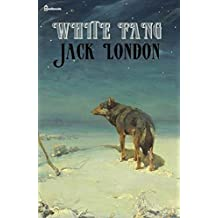 White Fang (illustrated) (English Edition)