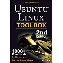 UBUNTU LINUX TOOLBOX: 1000+ COMMANDS FOR UBUNTU AND DEBIAN POWER USERS BY NEGUS, CHRISTOPHER (AUTHOR)PAPERBACK